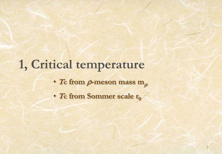 1, Critical temperature