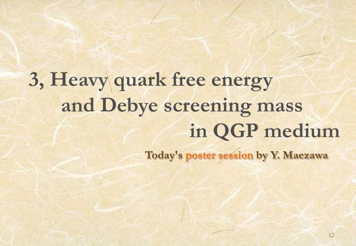 3, Heavy quark free energy