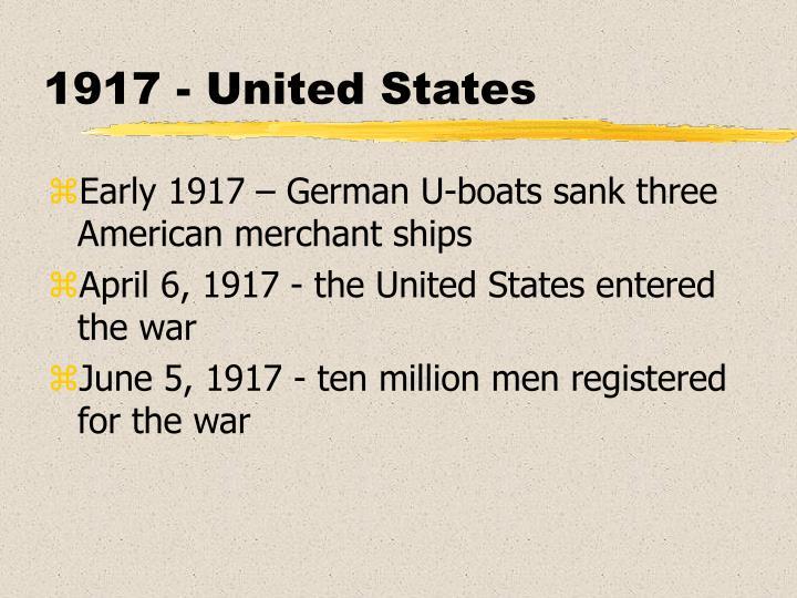 1917 - United States