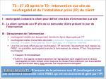 t3 37 jo apr s le t0 intervention sur site de neufcegetel et de l installateur priv ip du client