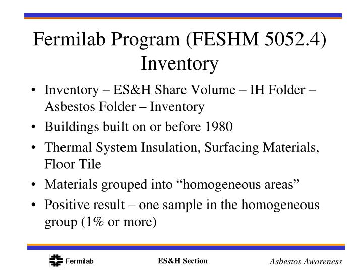 Inventory – ES&H Share Volume – IH Folder – Asbestos Folder – Inventory