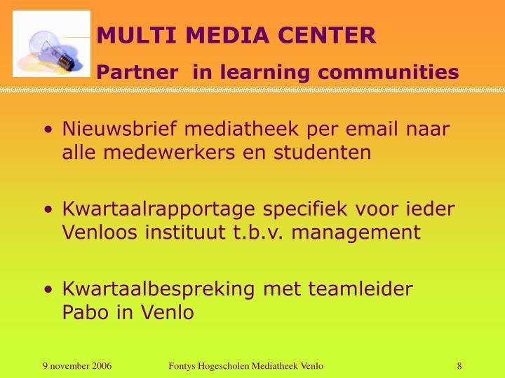 Nieuwsbrief mediatheek per email naar alle medewerkers en studenten