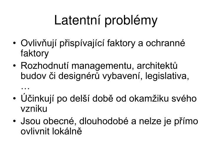 Latentní problémy