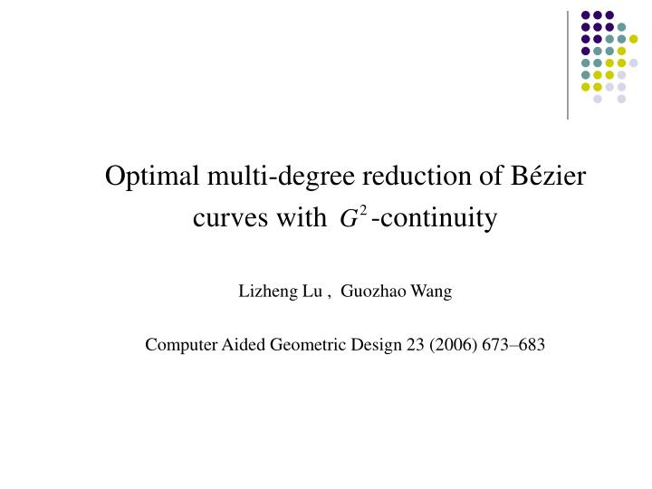 Optimal multi-degree reduction of Bézier