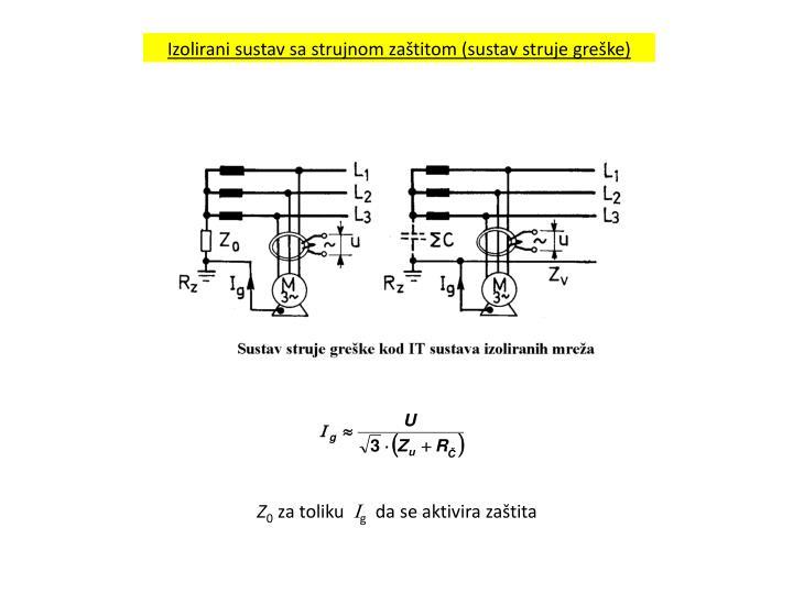 Izolirani sustav sa strujnom zaštitom (sustav struje greške)