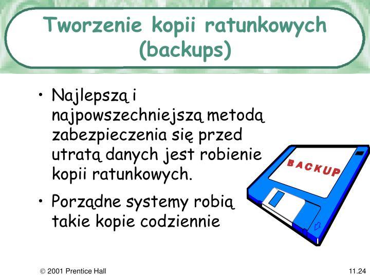 Tworzenie kopii ratunkowych (backups)