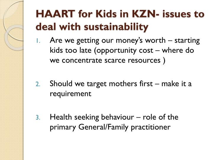 HAART for Kids in KZN- issues to deal with sustainability