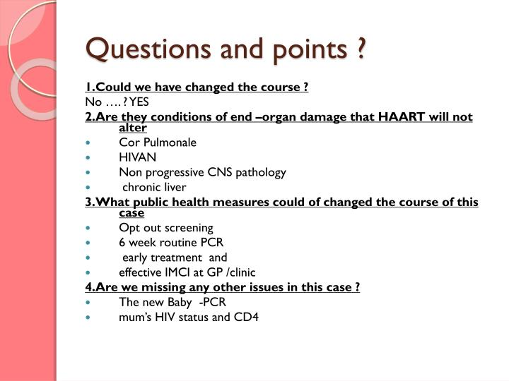 Questions and points ?