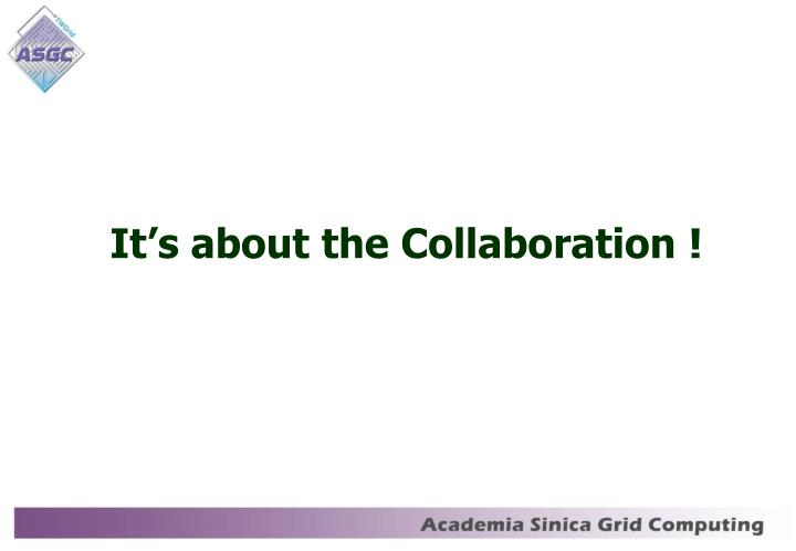 It's about the Collaboration !