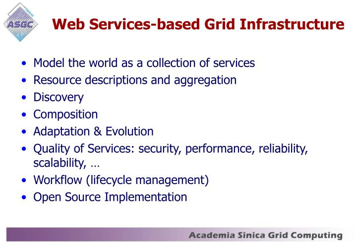 Web Services-based Grid Infrastructure