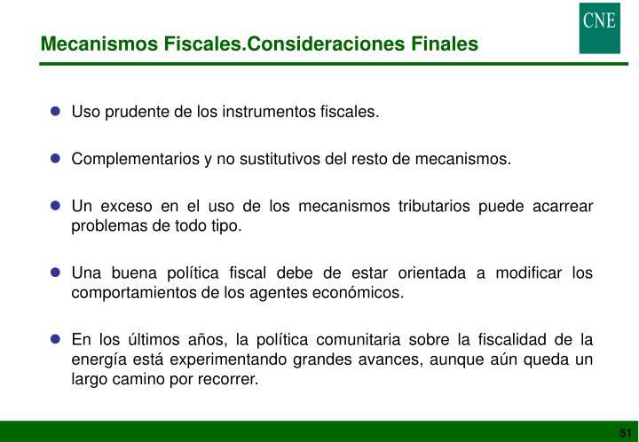 Mecanismos Fiscales.Consideraciones Finales