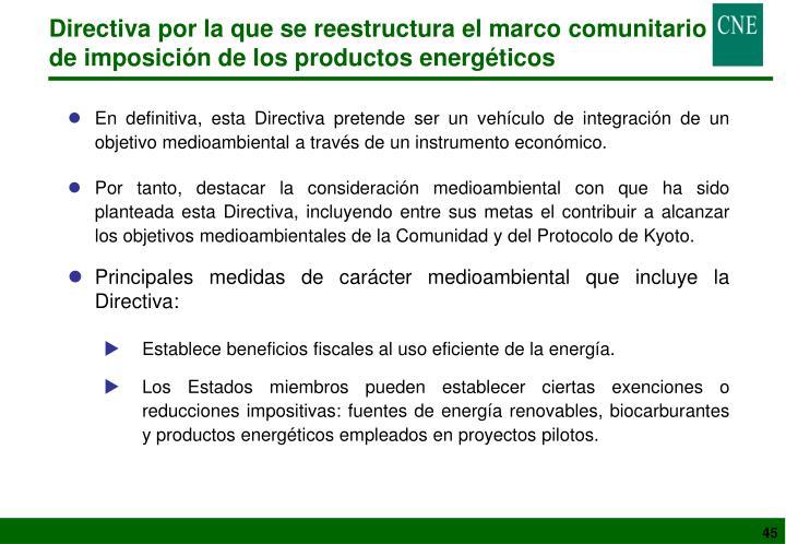 Directiva por la que se reestructura el marco comunitario de imposición de los productos energéticos