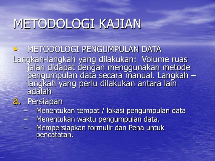 METODOLOGI KAJIAN