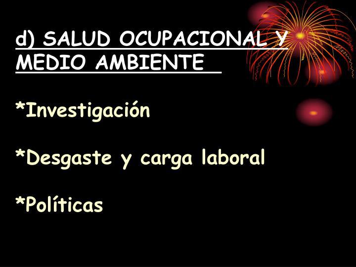 d) SALUD OCUPACIONAL Y MEDIO AMBIENTE