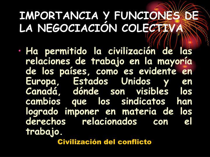IMPORTANCIA Y FUNCIONES DE LA NEGOCIACIÓN COLECTIVA