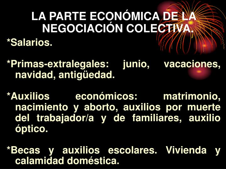 LA PARTE ECONÓMICA DE LA NEGOCIACIÓN COLECTIVA.