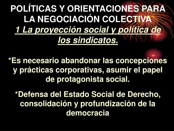 POLÍTICAS Y ORIENTACIONES PARA LA NEGOCIACIÓN COLECTIVA
