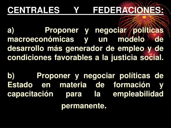CENTRALES Y FEDERACIONES: