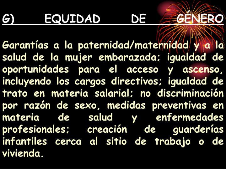 G) EQUIDAD DE GÉNERO