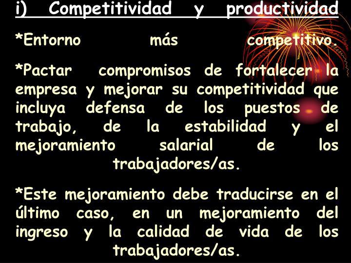 i) Competitividad y productividad
