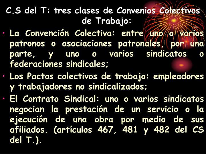 C.S del T: tres clases de Convenios Colectivos de Trabajo: