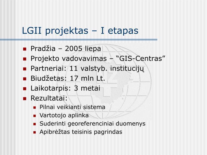LGII projektas – I etapas