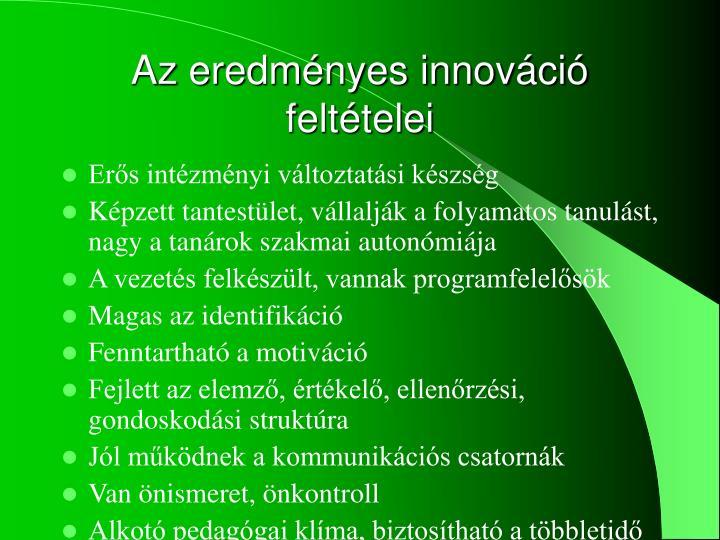 Az eredményes innováció feltételei