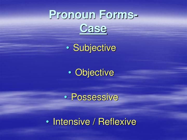 Pronoun Forms-