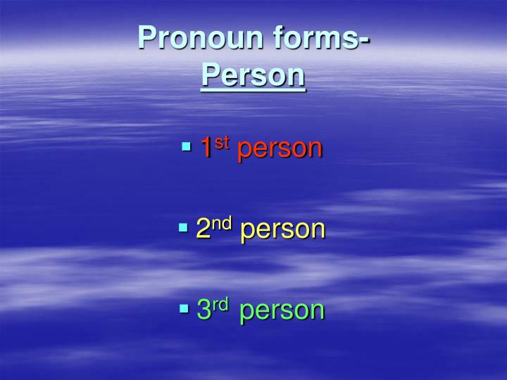 Pronoun forms person