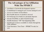 the advantages of an affiliation with the ppshct1