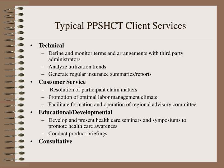 Typical PPSHCT Client Services