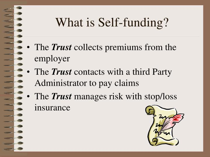 What is Self-funding?