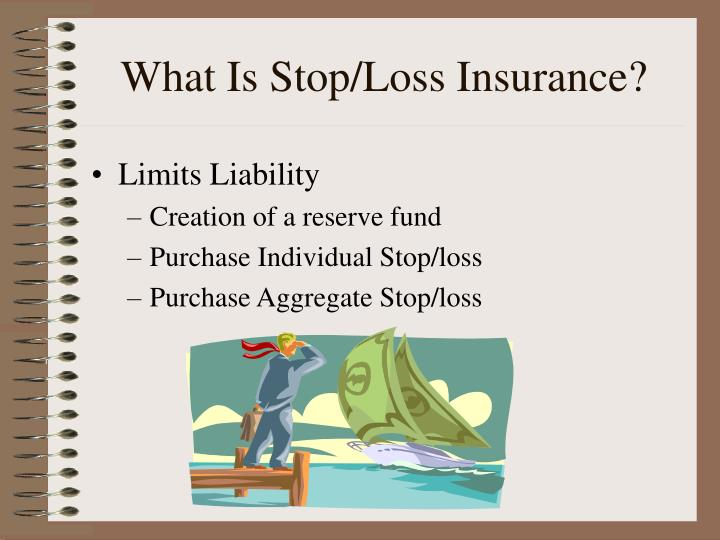 What Is Stop/Loss Insurance?
