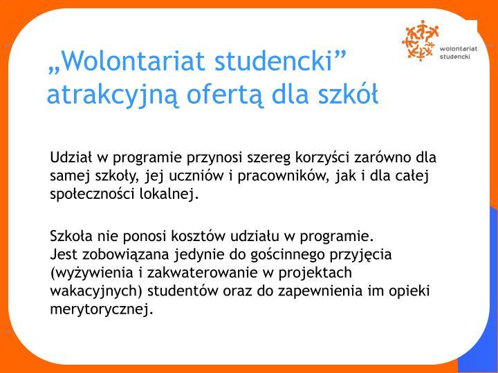 """""""Wolontariat studencki"""" atrakcyjną ofertą dla szkół"""