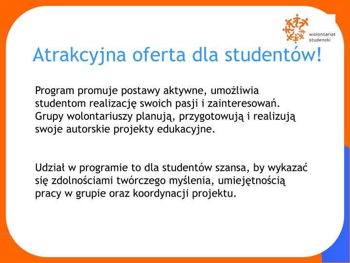 Atrakcyjna oferta dla studentów!