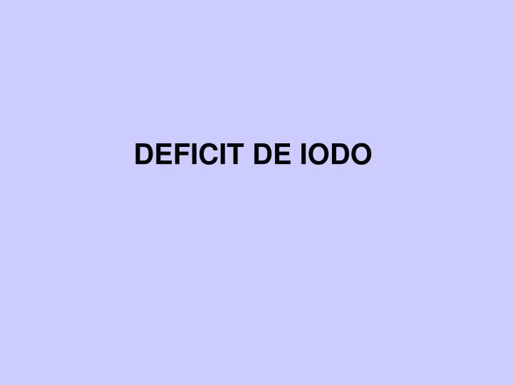 DEFICIT DE IODO