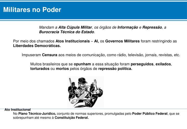 Militares no Poder