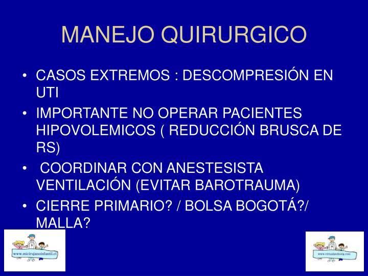 MANEJO QUIRURGICO