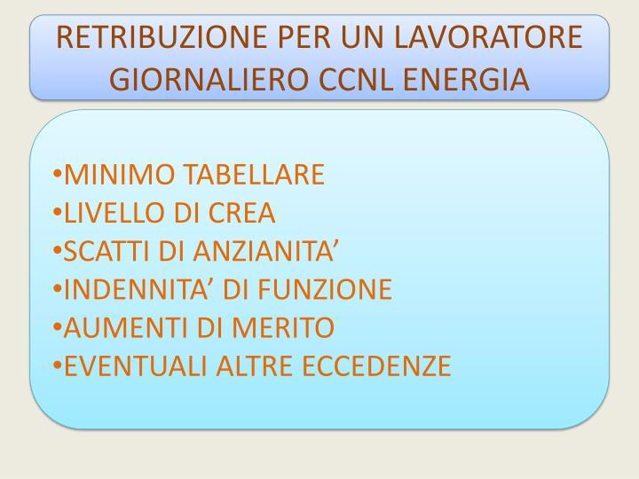 RETRIBUZIONE PER UN LAVORATORE GIORNALIERO CCNL ENERGIA