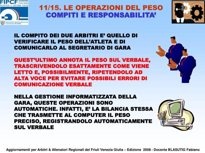 11/15. LE OPERAZIONI DEL PESO
