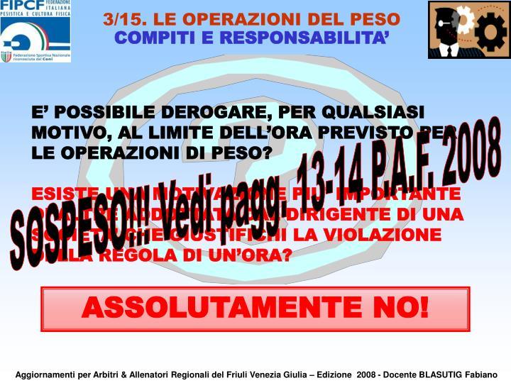 3/15. LE OPERAZIONI DEL PESO