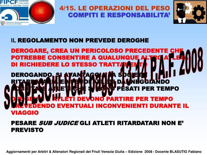 4/15. LE OPERAZIONI DEL PESO