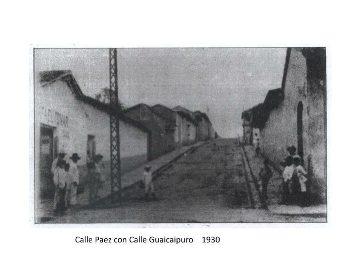 Calle Paez con Calle Guaicaipuro    1930