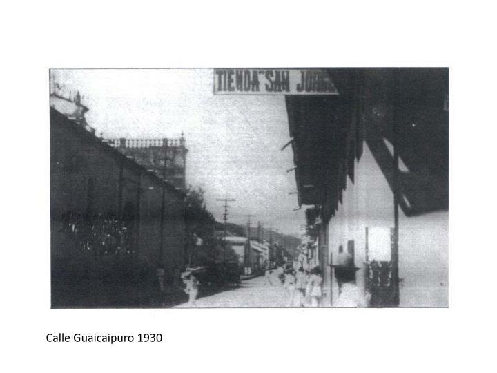 Calle Guaicaipuro 1930