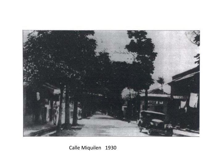 Calle Miquilen   1930
