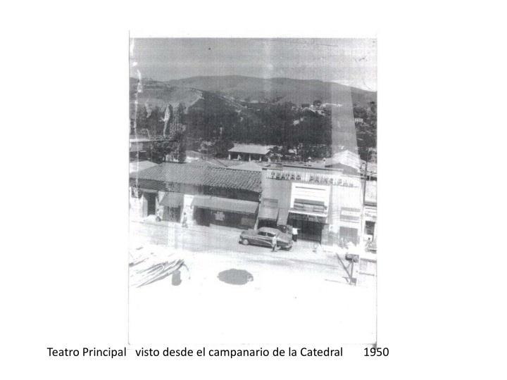 Teatro Principal   visto desde el campanario de la Catedral       1950