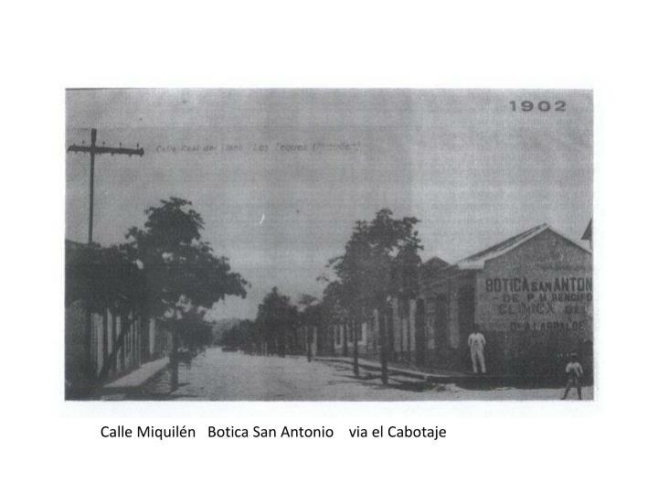 Calle Miquilén   Botica San Antonio    via el Cabotaje