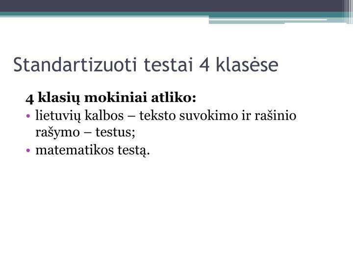 Standartizuoti testai 4 klasėse