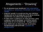 ahogamiento drowning