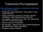 tratamiento pre hospitalario